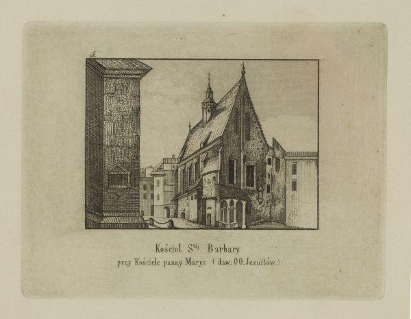 Cykl grafik: Kościoły Krakowskie. Kościół świętej Barbary Przy Kościele Panny Maryi (daw: oo. Jezuitów)